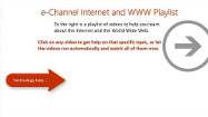 The Internet and World Wide Web – An e-Channel Help Playlist